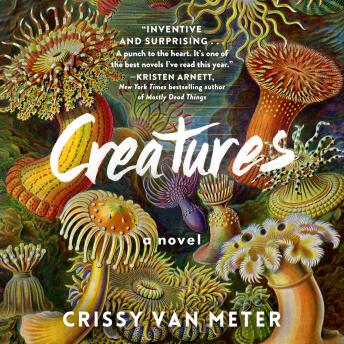 Creatures: A Novel details