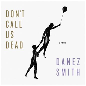 Don't Call Us Dead: Poems details