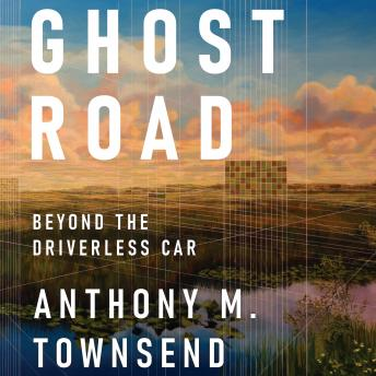 Ghost Road: Beyond the Driverless Car details