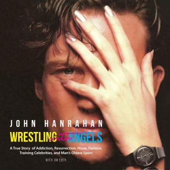 Download Wrestling with Angels by John Hanrahan