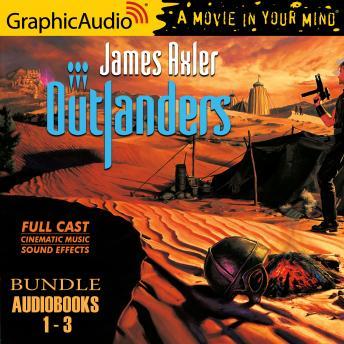 Outlanders 1-3 Bundle [Dramatized Adaptation]