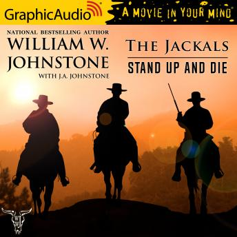 Stand Up and Die [Dramatized Adaptation]: The Jackals 2