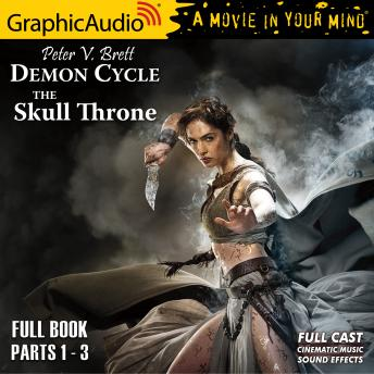 The Skull Throne [Dramatized Adaptation]: Demon Cycle 4