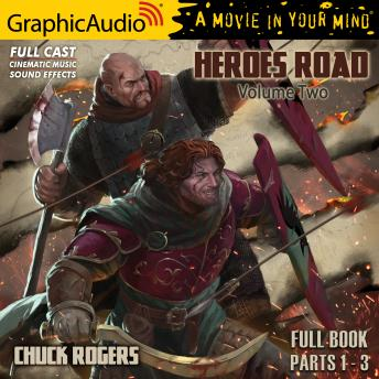 Heroes Road: Volume Two [Dramatized Adaptation]: Heroes Road 2