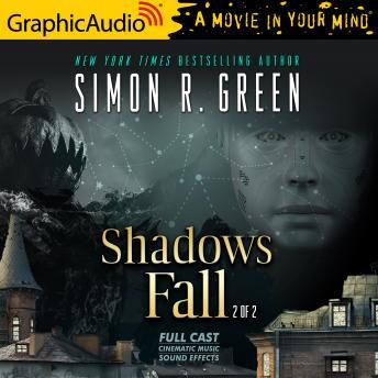 Shadows Fall (2 of 2) [Dramatized Adaptation]