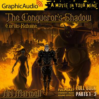 The Conqueror's Shadow [Dramatized Adaptation]: Corvis Rebaine 1