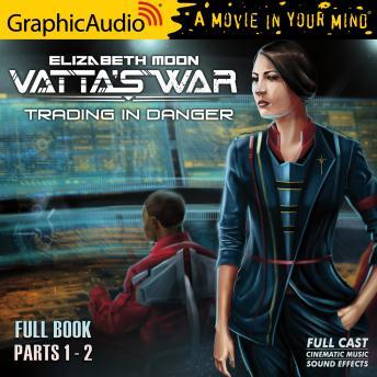 Trading in Danger [Dramatized Adaptation]: Vatta's War 1
