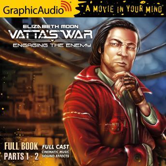 Engaging the Enemy [Dramatized Adaptation]: Vatta's War 3