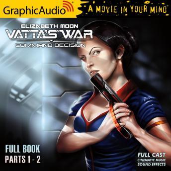 Command Decision [Dramatized Adaptation]: Vatta's War 4