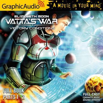 Victory Conditions [Dramatized Adaptation]: Vatta's War 5