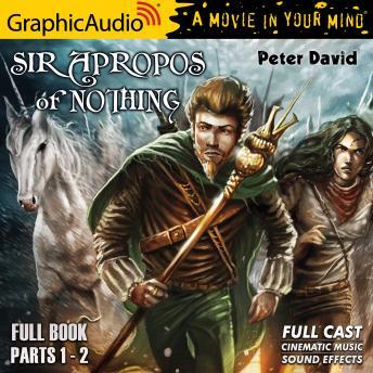 Sir Apropos of Nothing [Dramatized Adaptation]: Sir Apropos of Nothing 1