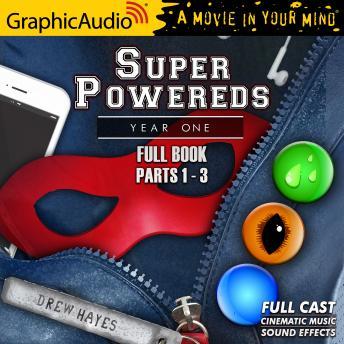 Super Powereds: Year One [Dramatized Adaptation]