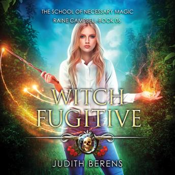 Witch Fugitive: An Urban Fantasy Action Adventure