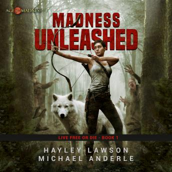 Download Madness Unleashed: Age of Madness - A Kurtherian Gambit Series by Hayley Lawson
