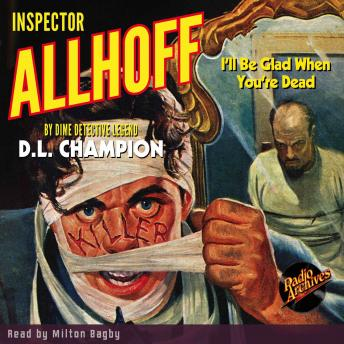 Inspector Allhoff - I'll Be Glad When You're Dead