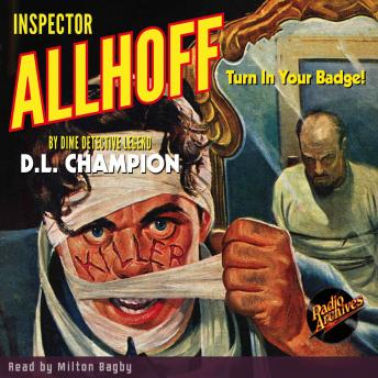 Inspector Allhoff - Turn in Your Badge!