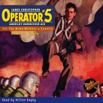 Operator #5 #35 The Army Without a Country, Audio book by Curtis Steele
