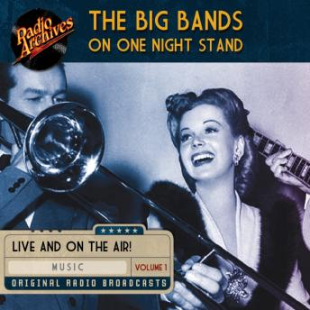 The Big Bands on One Night Stand, Volume 1