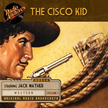 The Cisco Kid, Volume 1