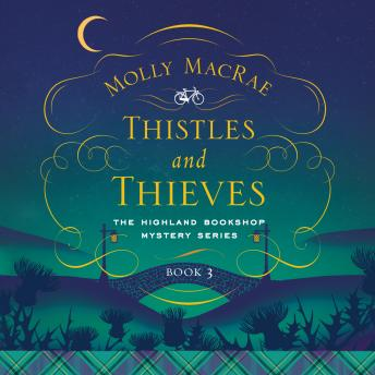 Thistles and Thieves