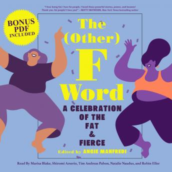 Other F Word: A Celebration of the Fat & Fierce details
