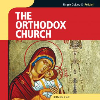 Orthodox Church, Simple Guides
