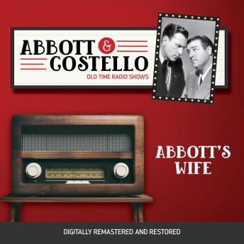 Abbott and Costello: Abbott's Wife, Audio book by John Grant