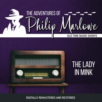 The Adventures of Philip Marlowe: The Lady in Mink