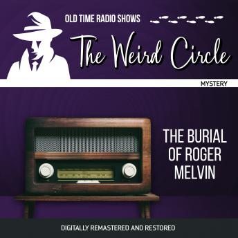 The Weird Circle: The Burial of Roger Melvin