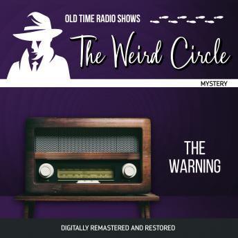 The Weird Circle: The Warning