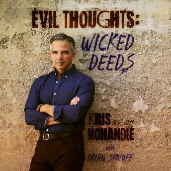 Download Evil Thoughts: Wicked Deeds by Dr. Kris Mohandie