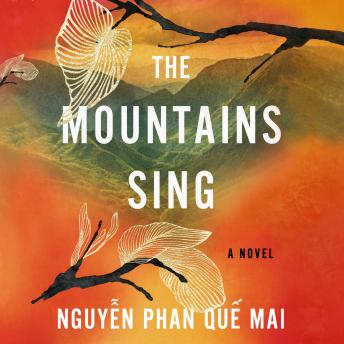 Mountains Sing, Nguyen Phan Que Mai