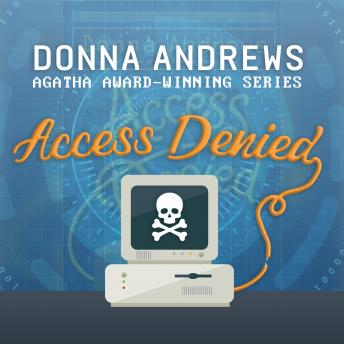 Access Denied, Donna Andrews