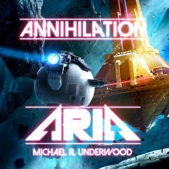 Annihilation Aria