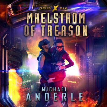 Download Maelstrom of Treason by Michael Anderle