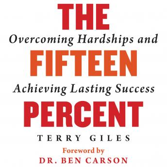 Download Fifteen Percent: Overcoming Hardships and Achieving Lasting Success by Terry Giles