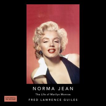 Norma Jean: The Life of Marilyn Monroe: Fred Lawrence Guiles Hollywood Collection