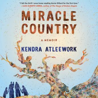Miracle Country: A Memoir details