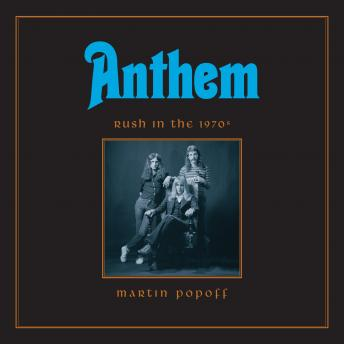 Download Anthem: Rush in the 1970s by Martin Popoff