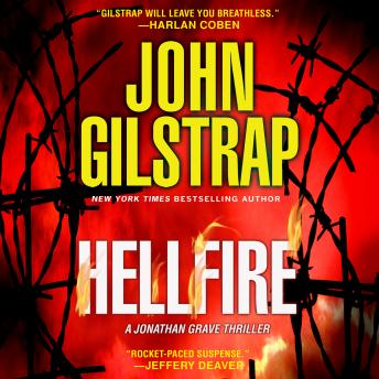 Download Hellfire: A Jonathan Grave Thriller by John Gilstrap