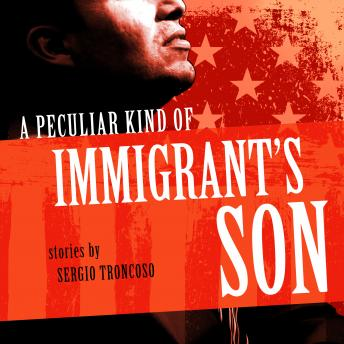 Peculiar Kind of Immigrant's Son details