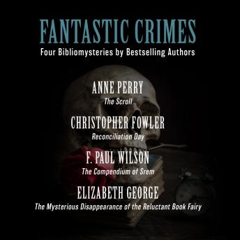 Fantastic Crimes: Four Bibliomysteries by Bestselling Authors details