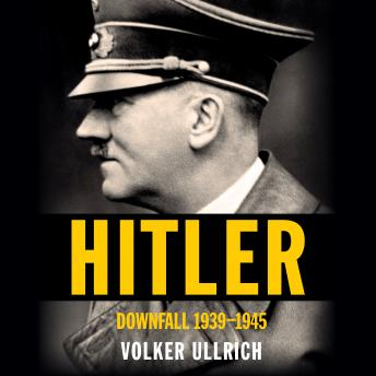 Hitler: Downfall: 1939-1945 details