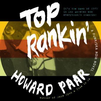 Top Rankin': A Punk/Ska Noir Novel details