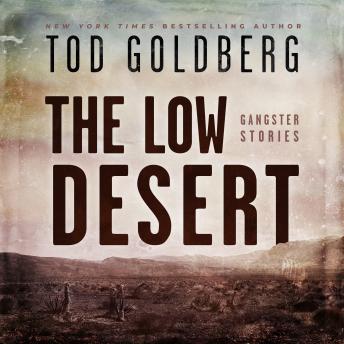 Low Desert: Gangster Stories details