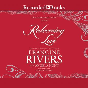 Redeeming Love: The Companion Study details