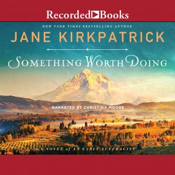 Download Something Worth Doing by Jane Kirkpatrick