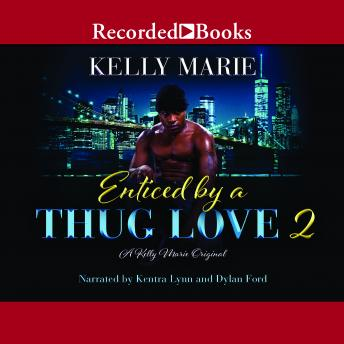 Enticed by a Thug Love 2