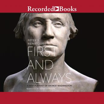First and Always: A New Portrait of George Washington
