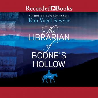 Librarian of Boone's Hollow, Kim Vogel Sawyer